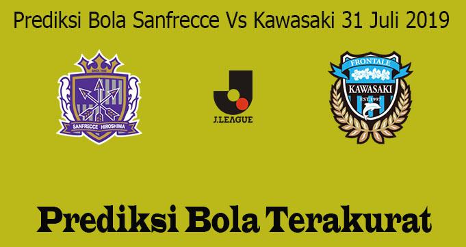 Prediksi Bola Sanfrecce Vs Kawasaki 31 Juli 2019